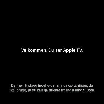 Apple TV Opstillingsvejledning - Support - Apple