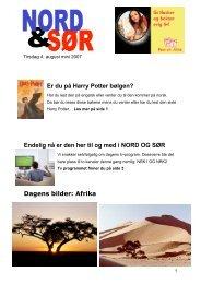 NORD OG SØR mini - tirsdag 7.august 2007 - Viken Fiber