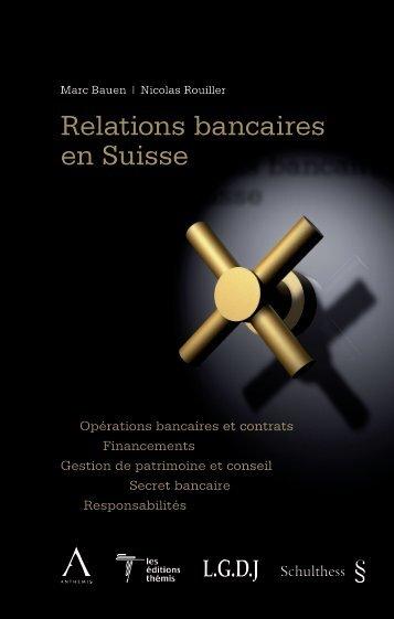 Relations bancaires en Suisse - marc bauen