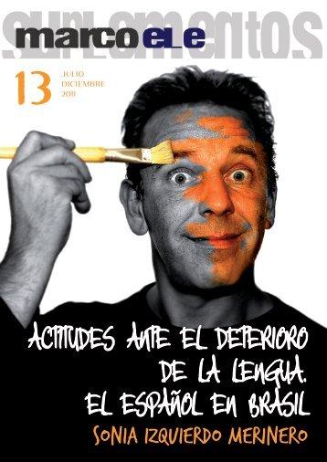ACTITUDES ANTE EL DETERIORO DE LA LENGUA ... - marcoELE