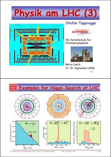 Physik am LHC (3) - Herbstschule Maria Laach