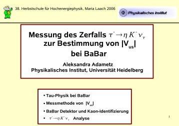 E-14 B Heidelberg Aleksandra Adametz Physikalisches Institut