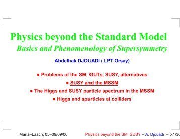 Physics beyond the Standard Model - Herbstschule Maria Laach