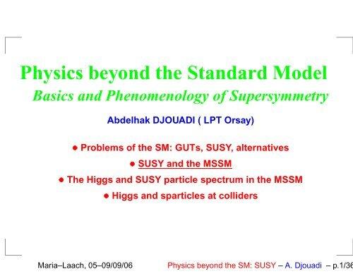 Physics beyond the Standard Model - Herbstschule Maria Laach