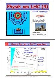 Physik am LHC (4) - Herbstschule Maria Laach