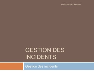 Gestion des incidents
