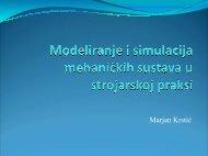 Modeliranje i simulacija mehaničkih sustava u strojarskoj praksi