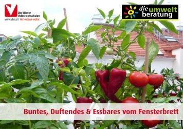 Buntes, Duftendes & Essbares vom Fensterbrett - marktcheck.at