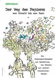 Der Weg des Papiers - vom Urwald bis zum Buch - Greenpeace