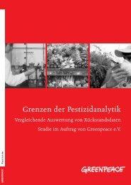 Grenzen der Pestizidanalytik - Greenpeace