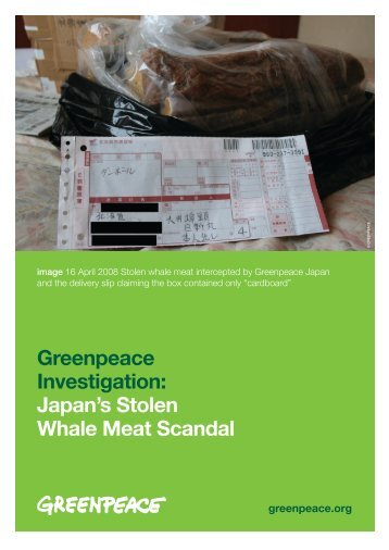 Japan's Stolen Whale Meat Scandal - Greenpeace