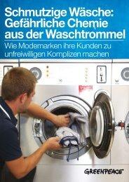 Schmutzige Wäsche: Gefährliche Chemie aus der ... - Greenpeace