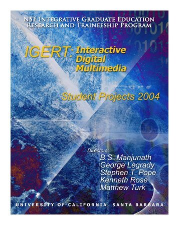 Student Projects - IGERT in Interactive Digital Multimedia ...