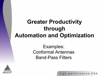 Greater Productivity through Automation and Optimization