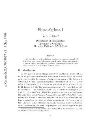 Planar Algebras - Mathematics - University of California, Berkeley