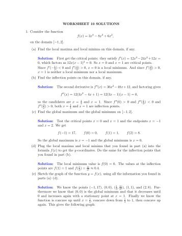 WORKSHEET 10 SOLUTIONS 1. Consider the function f(x)=3x4 − 8x ...