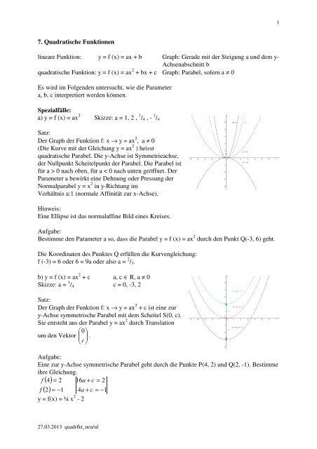 7. Quadratische Funktionen lineare Funktion: y = f (x) = ax + b Graph ...