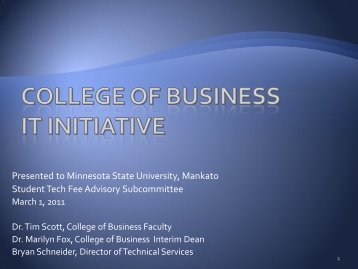College of Business IT Initiative - MavDISK - Minnesota State ...