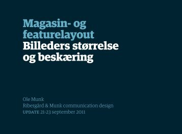 Magasin- og featurelayout Billeders størrelse og ... - Ribergård & Munk