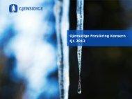 Gjensidige Forsikring Konsern Q1 2012 - Cision