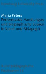 Performative Handlungen und biografische Spuren in Kunst und ...