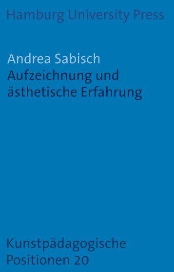 Aufzeichnung und ästhetische Erfahrung - Hamburg University ...