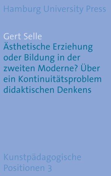 Ästhetische Erziehung oder Bildung in der zweiten Moderne? Über ...
