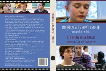 Mindfulness og empati i skolen. - bornslivskundskab.dk