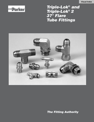 Triple-Lok® and Triple-Lok® 2 37° Flare Tube Fittings
