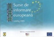 Surse de informare europeana. Catalog 2005 - Ministerul Dezvoltării ...
