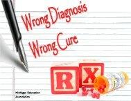 Wrong Diagnosis Wrong Cure - Michigan Education Association
