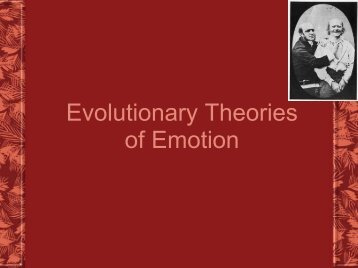 Evolutionary Theories of Emotion
