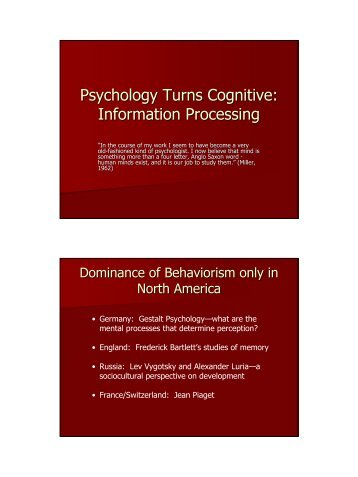 Psychology Turns Cognitive: Information Processing