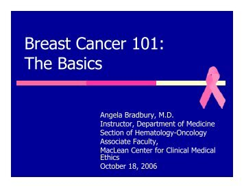 Breast Cancer 101 - The University of Chicago Department of ...