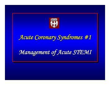 Acute Coronary Syndromes #1 Acute Coronary Syndromes #1 ...