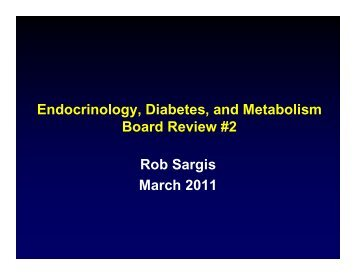 Endocrinology, Diabetes, and Metabolism Board Review #2 Rob ...