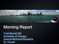 Morning Report - The University of Chicago Department of Medicine