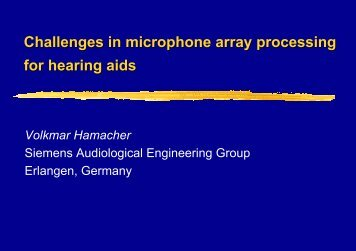 Challenges in microphone array processing for hearing aids