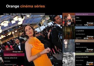 19 Mai ? 25 Mai 2012 / Semaine 21 - Orange