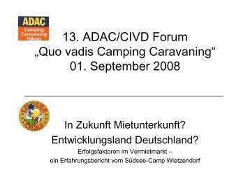 "13. ADAC/CIVD Forum ""Quo vadis Camping Caravaning"" 01. September 2008"