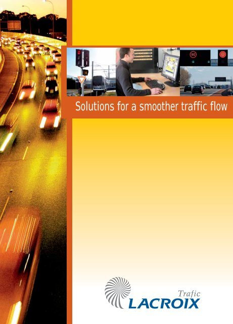 LACROIX TRAFIC, solutions for a smoother traffic flow - Brintex