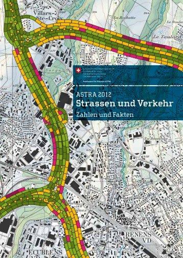 Strassen und Verkehr - Bundesamt für Strassen - CH