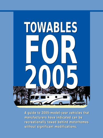 A guide to 2005-model-year vehicles that manufacturers have ...