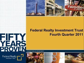 Federal Realty Investment Trust Fourth Quarter 2011