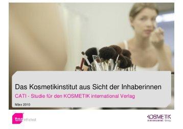 Das Kosmetikinstitut aus Sicht der Inhaberinnen - KOSMETIK ...