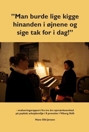 Man burde lige kigge hinanden i øjnene og sige tak for i ... - Viborg Stift