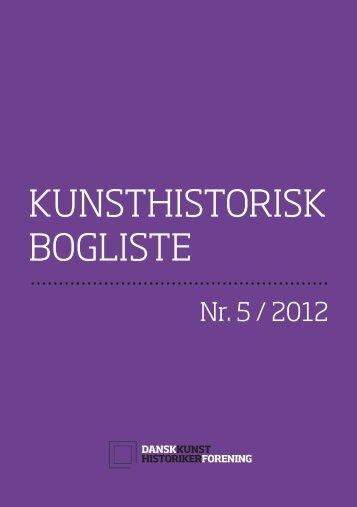 Hent Kunsthistorisk Bogliste nr. 5/2012 som pdf hér - Dansk ...