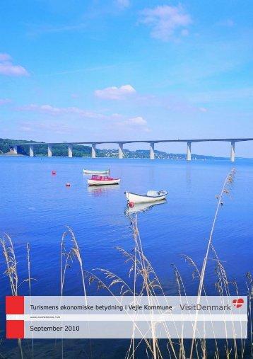 Turismens økonomiske betydning i Vejle Kommune ... - Vejles fremtid