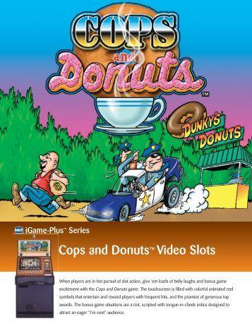 Cops and Donuts™ Video Slots - IGT.com