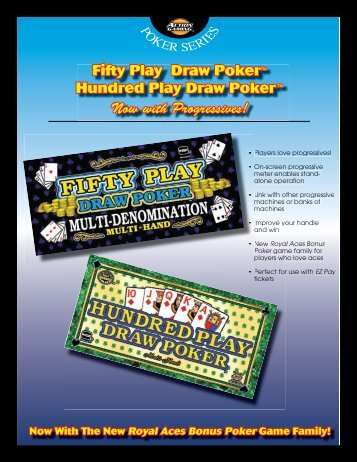 Fifty Play Draw Poker™ Hundred Play Draw Poker ™ Now with ... - IGT